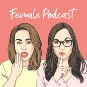 Podcast Female Podcast