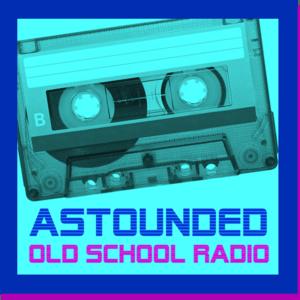 Rádio ASTOUNDED Old School Radio