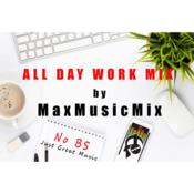 Rádio All Day Work Mix MaxMusicMix