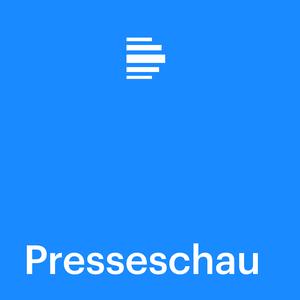 Podcast Presseschau - Deutschlandfunk