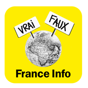 Podcast France Info  -  Le vrai du faux