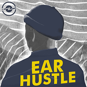 Podcast Ear Hustle