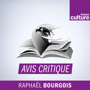 Podcast Avis critique - France Culture