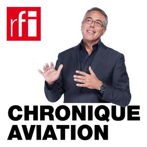 Podcast RFI - Chronique Aviation