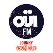 Rádio OUI FM Johnny 100% Live