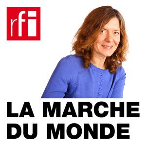 Podcast RFI - La marche du monde
