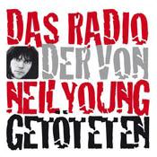 Rádio Das Radio der von Neil Young Getöteten