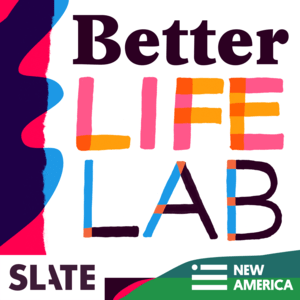 Podcast Better Life Lab