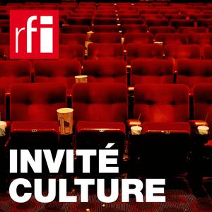 Podcast RFI - Invité Culture