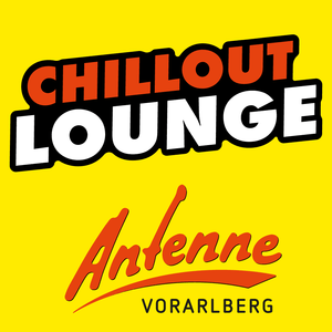 ANTENNE VORARLBERG Chillout Lounge