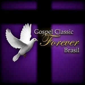 Rádio Gospel Classic Forever Brasil