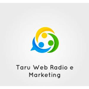 Taru Web Radio e Marketing