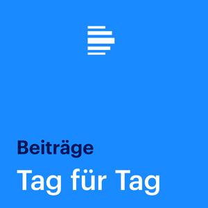 Podcast Tag für Tag Beiträge - Deutschlandfunk
