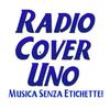Radio Cover Uno - Musica Senza Etichette