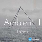 Rádio CALM RADIO - Ambient II - Things