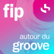 Rádio FIP autour du groove