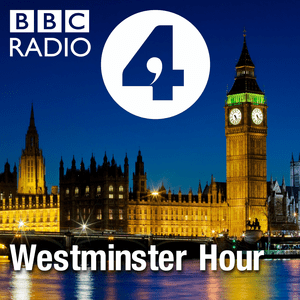 Podcast Westminster Hour
