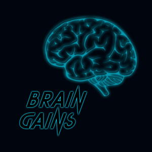 Podcast Brain Gains