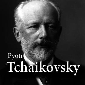 Rádio CALM RADIO - Pyotr Tchaikovsky