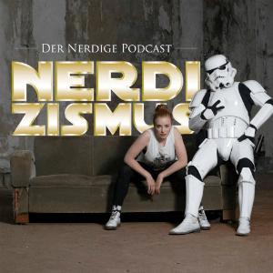 Podcast Nerdizismus - Podcast für Nerds und Cosplayer