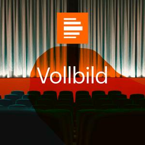 Podcast Vollbild - das Filmmagazin - Deutschlandfunk Kultur
