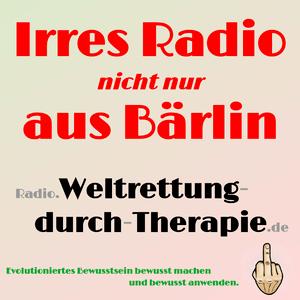 Rádio Weltrettung durch Therapie - Irres Radio (nicht nur) aus Bärlin