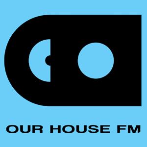 Rádio OUR HOUSE FM