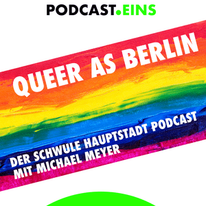 Podcast #QueerAsBerlin - podcast eins GmbH