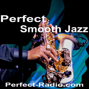 Perfect Smooth Jazz & Soft Soul