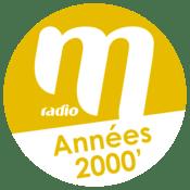 Rádio M Radio Années 2000
