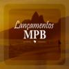 LANÇAMENTOS MPB