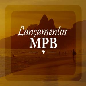 Rádio LANÇAMENTOS MPB