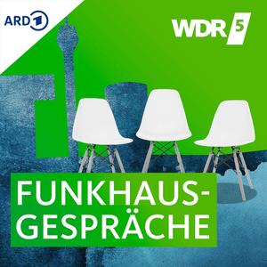 Podcast WDR 5 - Funkhausgespräche / WDR 5 Stadtgespräch