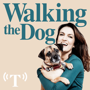 Podcast Walking The Dog with Emily Dean
