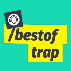 Rádio Best of Trap