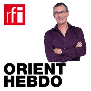 Podcast RFI - Orient hebdo
