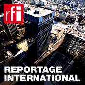 Podcast RFI - Reportage International