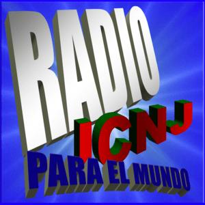 Radio ICNJ Para el Mundo