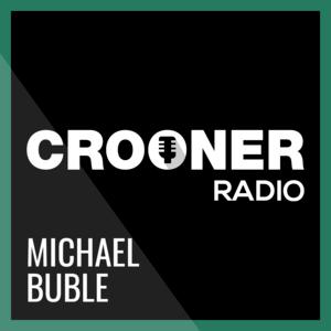 Rádio Crooner Radio Michael Bublé